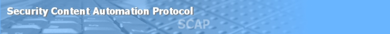 The Security Content Automation Protocol (SCAP)