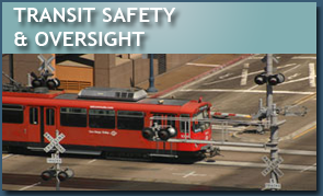 Transit Safety and Oversight