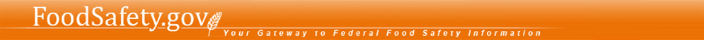 FoodSafety.gov - Your Gateway to Federal Food Safety Information
