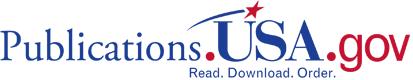 Publications.USA.gov: Read. Download. Order