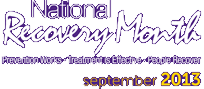 National Alcohol & Drug Addiction Recovery Month 2013
