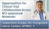 Opportunities for Clinical Trials Collaboration Across NCI-sponsored Networks