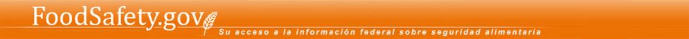 FoodSafety.gov - Su acceso a la información federal sobre seguridad alimentaria