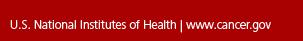 U.S National Institutes fo Health   cancer.gov