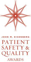 2012 John M. Eisenberg Patient Safety and Quality Award Recipients Announced