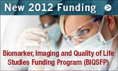 Reissued Funding Program for 2011: Biomarker, Imaging and Quality of Life Studies Funding Program (BIQSFP)