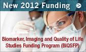 Reissued Funding Program for 2011: Biomarker, Imaging and Quality of Life Studies Funding Program (BIQSFP)