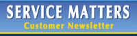 Service Matters Customer Newsletter Image
