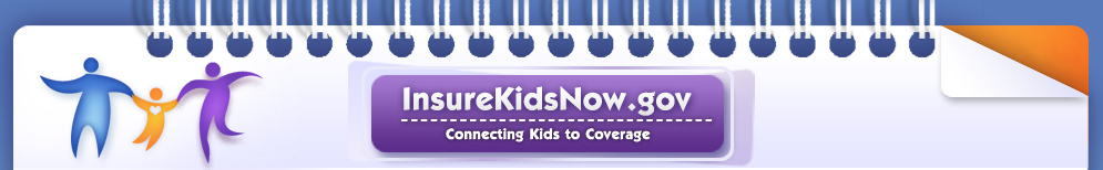 InsureKidsNow.gov: Conneting Kids to Coverage.