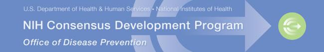 NIH Consensus Development Program Homepage