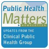 Public Health Matters Newsletter: Updates from the Public Health Strategic Health Care Group