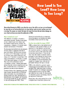 Fact Sheet: How Loud Is Too Loud? How Long Is Too Long?