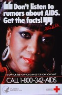 """Don't listen to rumors about AIDS, get the facts!"" Patti LaBelle."