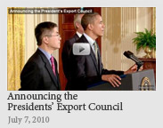 The President announces the President's Export Council - July 7, 2010