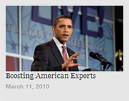 President Obama: Boosting American Exports - March 11, 2010