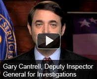Video of Gary Cantrell, Deputy Inspector General for Investigations