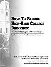How To Reduce High-Risk College Drinking: Use Proven Prevention Strategies, Fill Research Gaps