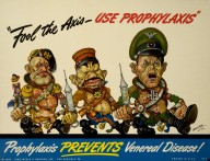 """Fool the axis - use prophlaxis"""