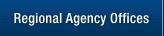 Regional Agency Offices