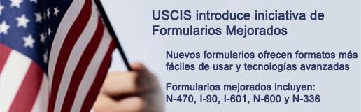 Iniciativa de Mejoras a los Formularios de USCIS