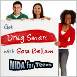Get Drug Smart with Sara Bellum: NIDA for Teens