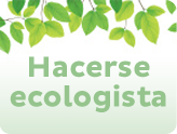 Hacerse ecologista