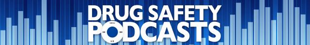 Drug Safety Podcast Banner Graphic