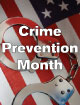 October is National Crime Prevention Month.