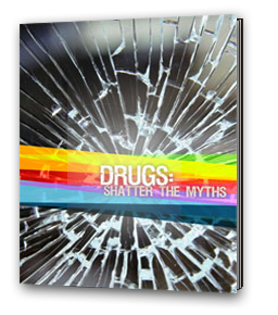 Drugs: Shatter the Myths cover image