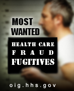 OIG's Most Wanted Fugitives at oig.hhs.gov
