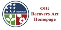 Date: 11/06/2009 Description: Link to OIG Recovery Act Homepage © OIG Image