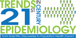 Trends in 21st Century Epidemiology: From Scientific Discoveries to Population Health Impact Logo