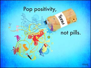 Poster with slogan Pop positivity, not pills.