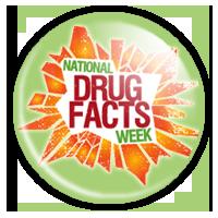 National Drug Facts Week - Shatter the Myths!