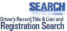 Driver's Record, Title & Lien and Registration Search