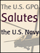 The U.S. GPO Salutes the U.S. Navy