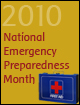 National Emergency Preparedness Month 2010