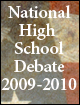 National High School Debate Topic for 2009-2010.