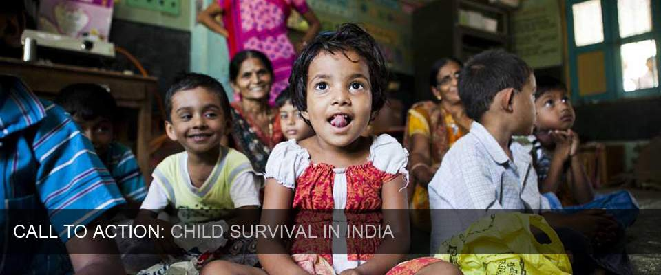 Call to Action: Child Survival in India