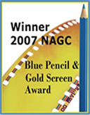 Winner 2007 NAGC - Blue Pencil & Gold Screen Award