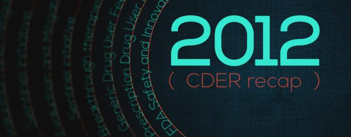 2012 CDER Recap