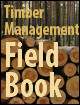The Timber Management Field Book