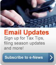 Sign up for Tax Tips, filing season updates and more (button)!