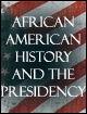 African American History and the Presidency