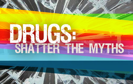 Click here to see the publication Drugs: Shatter the Myths