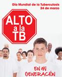 Día Mundial de la Tuberculosis, 24 de marzo: Alto a la TB en mi generación