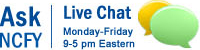 Ask NCFY Live Chat, Monday-Friday 9am-5pm Eastern