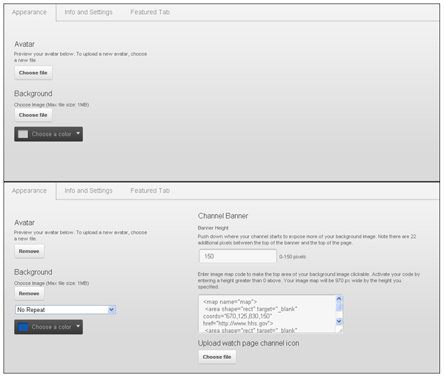 """Under the """"Appearance"""" tab, all YouTube users have the ability to edit the Avatar, Background Image and Color. Under the HHS Terms of Service agreement, your """"Appearance"""" tab will include options to change the Channel Banner height and enter image map code to the top area of your background for linking purposes."""