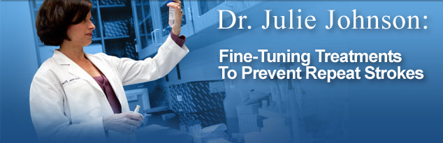 Dr. Julie Johnson: Fine-Tuning Treatments To Prevent Repeat Strokes