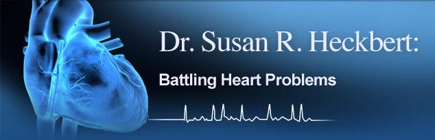 Dr. Susan R. Heckbert: Battling Heart Problems
